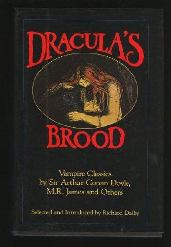 Dracula's Brood: Vampire Classics by Sir Arthur Conan Doyle, M.R. James and - Atlanta Avalon Shopping