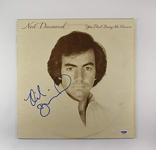 (Neil Diamond 'You Don't Bring Me Flowers' Signed Record Album LP Certified Authentic PSA/DNA COA)