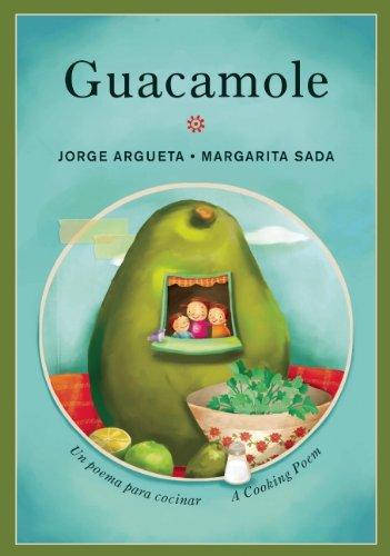 Guacamole  Un Poema Para Cocinar   A Cooking Poem  Bilingual Cooking Poems
