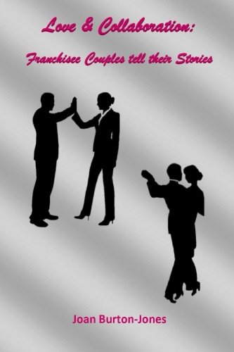 Download Love & Collaboration: Franchisee Couples tell their Stories PDF