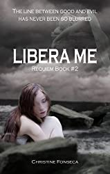 Libera Me (Requiem Series Book 2)