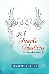 Th3 Simple Questions: Slice Open Everyday Life Paperback