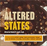 Altered States: Distorted Dance And Remix Rock by Various Artists