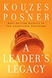 A Leader's Legacy (J-B Leadership Challenge: Kouzes/Posner)