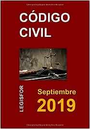 Código Civil: 5.ª edición septiembre 2018 . Colección Textos Básicos Jurídicos: Amazon.es: Legisfor: Libros
