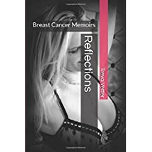 Reflections: Breast Cancer Memoirs
