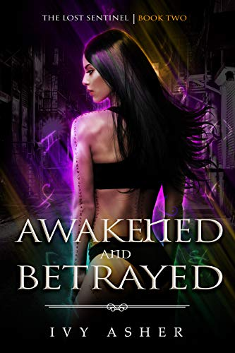 Pdf Romance Awakened and Betrayed: The Lost Sentinel Book 2