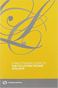 Book A Practitioner's Guide to the FCA Listing Regime 2013/2014