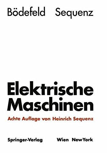 Elektrische Maschinen: Eine Einführung in die Grundlagen