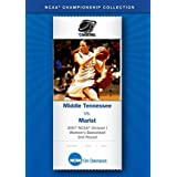 2007 NCAA(r) Division I Women's Basketball 2nd Round - Middle Tennessee vs. Marist
