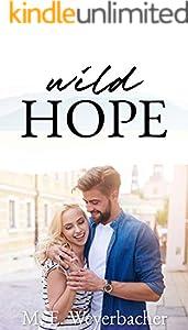 Wild Hope: Clean Christian Romance (Small Town Secrets Book 2)