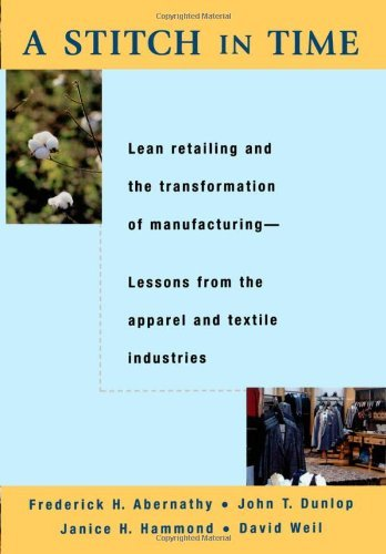 A Stitch in Time: Lean Retailing and the Transformation of Manufacturing--Lessons from (Earth Stitch)