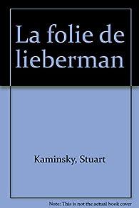 La folie de Lieberman par Stuart M. Kaminsky