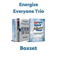 Energize Everyone Trio Box Set: 180 Ways to Walk the Motivation Talk, 180 Ways to Walk the Recognition Talk, 180 Ways to Build Commitment and Positive Attitudes