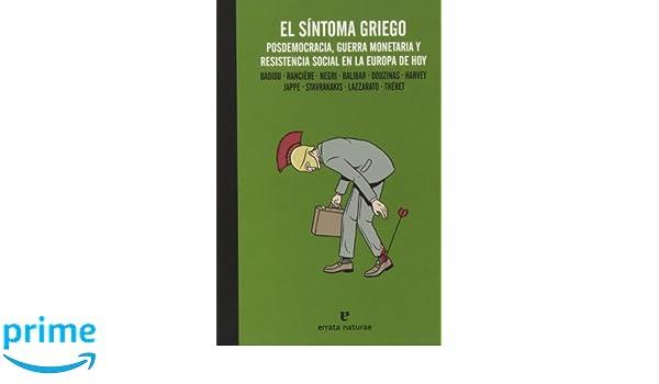 El Síntoma Griego (La muchacha de dos cabezas): Amazon.es: Javier Palacio Tauste, Antonio Fornet Vivancos: Libros