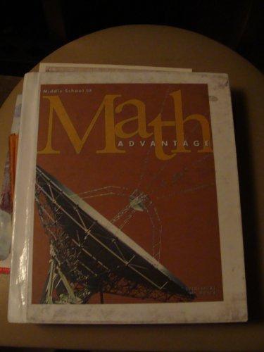 Math Advantage: Middle School III Grade 8