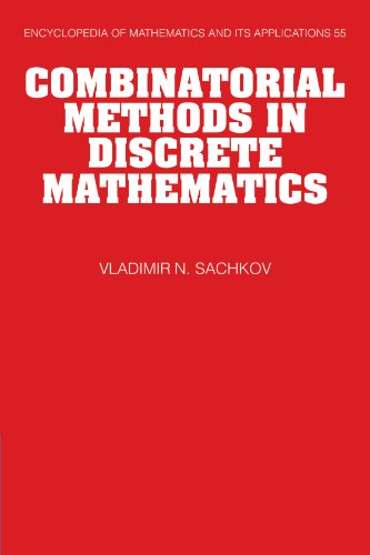 Combinatorial Methods in Discrete Mathematics (Encyclopedia of Mathematics and its Applications)