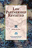 Law Partnership Revisited, Cain, George H., 1590310322