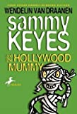 Download [Sammy Keyes and the Hollywood Mummy] (By: Draanen Wendelin Van) [published: December, 2003] in PDF ePUB Free Online