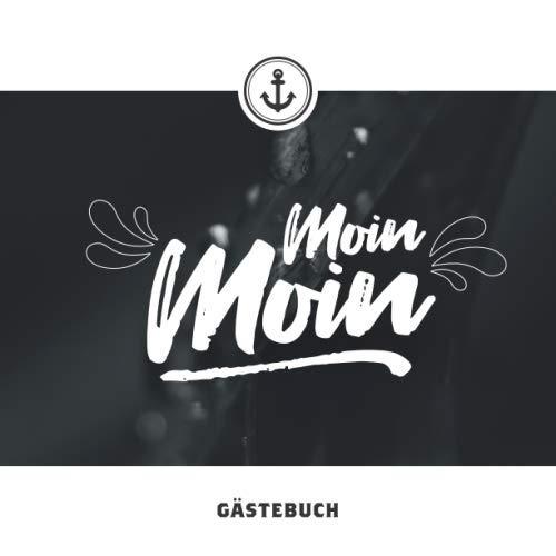Moin Moin Gästebuch Erinnerungsalbum Geschenkbuch Zum