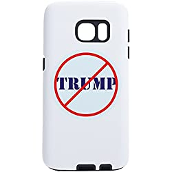 CafePress - Anti Trump, No Trump - Samsung Galaxy S7 Phone Case
