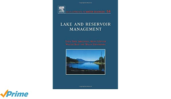 Lake and Reservoir Management (Developments in Water Science)