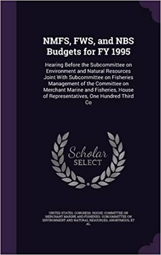 NMFS, FWS, and NBS Budgets for FY 1995: Hearing Before the Subcommittee on Environment and Natural Resources Joint With Subcommittee on Fisheries ... of Representatives, One Hundred Third Co