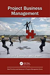 Project Business Management (Best Practices in Portfolio, Program, and Project Management) Hardcover