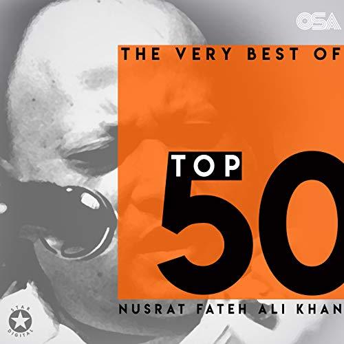 The Very Best of Nusrat Fateh Ali Khan - Top 50