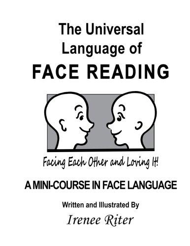 The Universal Language of FACE READING: Irenee Riter: 9781494744403