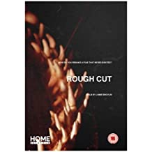 Rough Cut: A Film by Jamie Shovlin