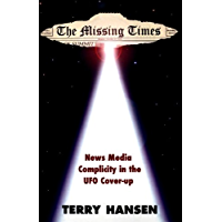 The Missing Times: News Media Complicity in the UFO Cover-up (English Edition)