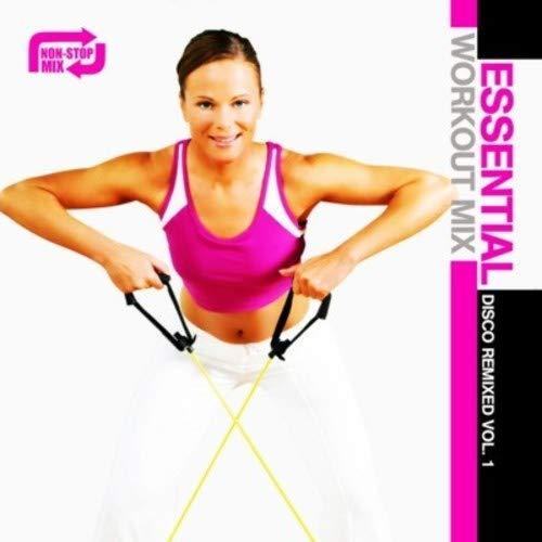 Essential Workout Mix: Disco Remixed Vol. 1