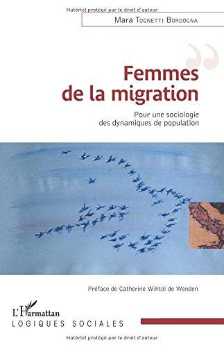 Femmes de la migration: Pour une sociologie des dynamiques de population (French Edition) ebook