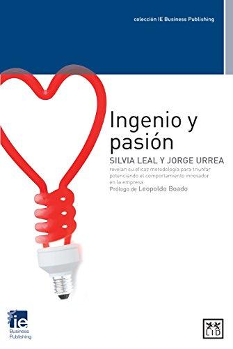 Descargar Libro Ingenio Y Pasión Silvia Leal Martín