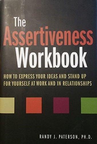 Znalezione obrazy dla zapytania: The Assertiveness Workbook