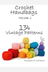Crochet Handbags: 134 Vintage Patterns: 2 Paperback