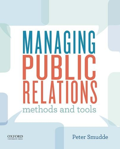 Managing Public Relations: Methods and Tools