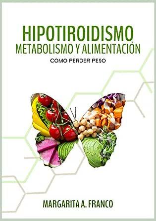 bajar de peso hipertiroidismo