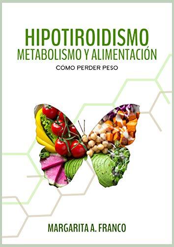 Dieta para perder peso hipotiroidismo