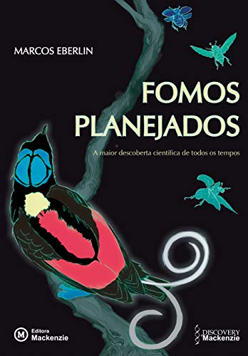 Fomos planejados: a maior descoberta científica de todos os tempos (Portuguese Edition) por Marcos Eberlin