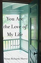 You Are the Love of My Life: A Novel