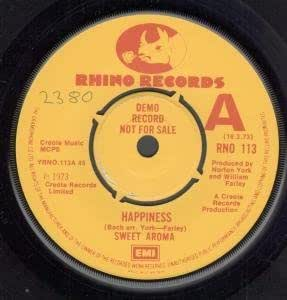 "HAPPINESS 7"" (45) UK RHINO 1973 DEMO BUT HAS NUMBER ON LABEL B/W ROCK REGGAE (RNO113)"