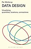 img - for Data Design: Visualising Quantities, Locations, Connections book / textbook / text book