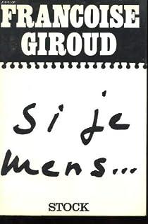 Si je mens... Conversations avec Claude Glayman  par Giroud
