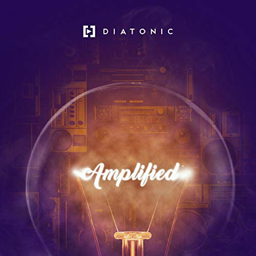 Diatonic - Amplified 2018
