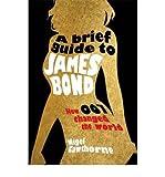"""""""[(A Brief Guide to James Bond )] [Author Nigel Cawthorne] [Sep-2012]"""" av Nigel Cawthorne"""