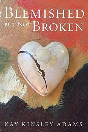 Blemished But Not Broken