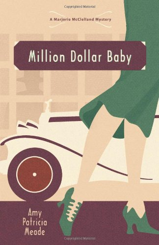 Million Dollar Baby (The Marjorie McClelland Mysteries)