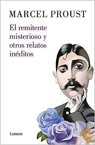 El remitente misterioso y otros relatos inéditos de Marcel Proust